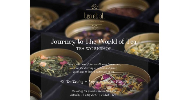 Tea Workshop: Journey to the World of Tea